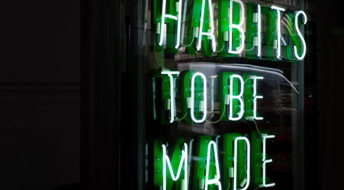 Hoe kun je gewoontes volhouden? 10 concrete tips!
